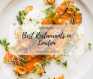 100% Design_ The Best Restaurants in London for All Design Lovers FEAT