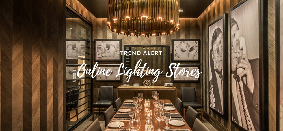 Trend Alert: 9 Online Lighting Stores You Have to Know!