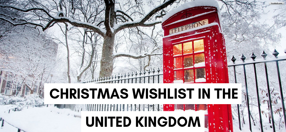 Christmas Wishlist: The Best Places to Visit in the United Kingdom
