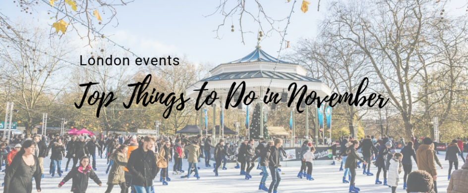 10 Top Things to Do in November in London FEAT