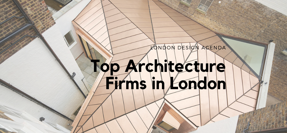 these are the top architecture firms in london london design agenda
