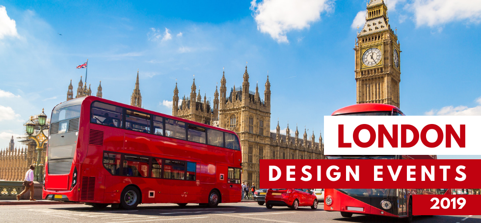 10 Design Events in London You Can't Miss in 2019  10 Design Events in London You Can't Miss in 2019 0 6