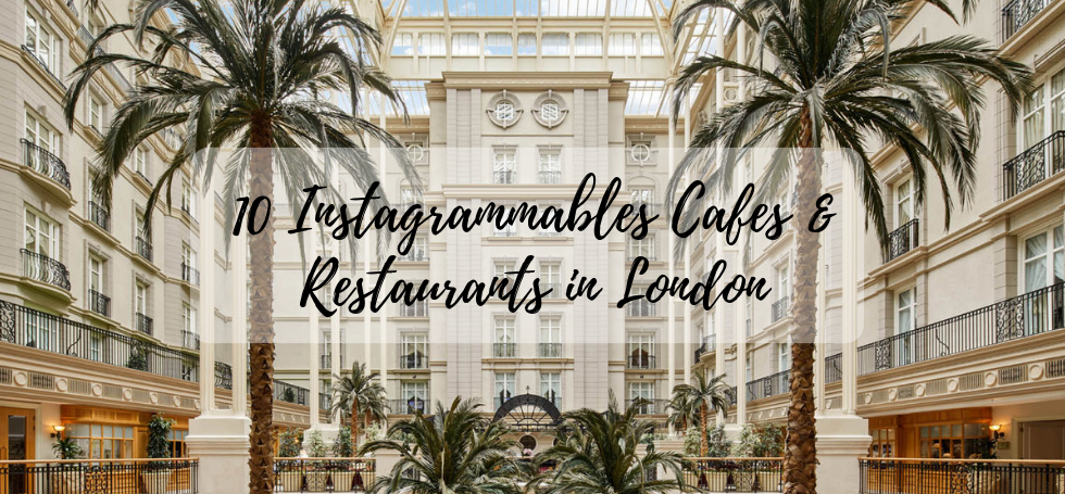 instagrammable cafes and restaurants in london Design Envy: 10 Most Instagrammable Cafes and Restaurants in London Design Envy  10 Most Instagrammable Cafes and Restaurants in London FEAT