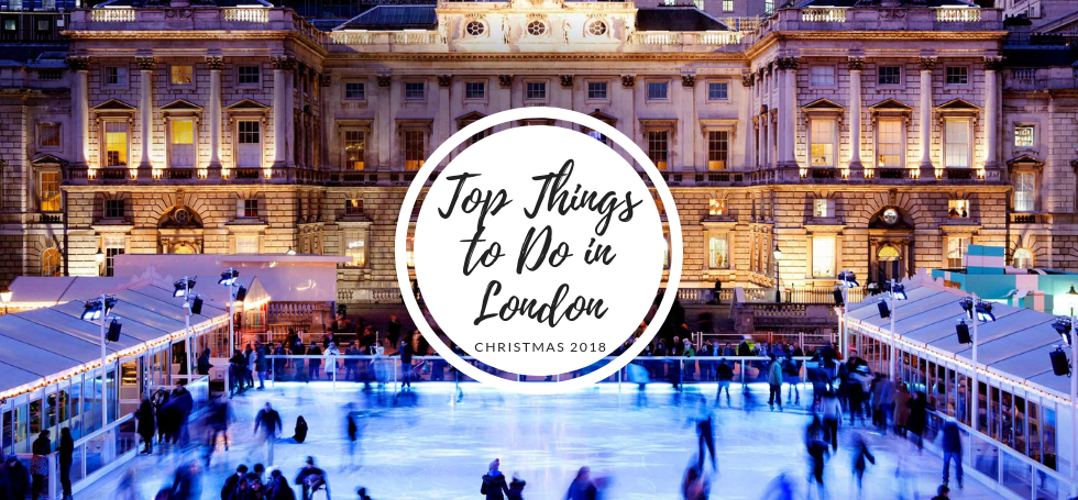 Top Things to Do in London at Christmas 2018 feat  Top Things to Do in London at Christmas 2018 Top Things to Do in London at Christmas 2018 feat 1