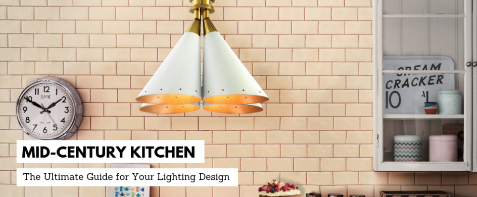 Unique Lamps to Brighten Up Your Mid-Century Kitchen FEAT mid-century kitchen Unique Lamps to Brighten Up Your Mid-Century Kitchen Unique Lamps to Brighten Up Your Mid Century Kitchen FEAT 944x390