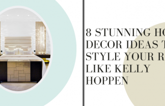 8 STUNNING HOME DECOR IDEAS TO STYLE YOUR ROOM LIKE KELLY HOPPEN