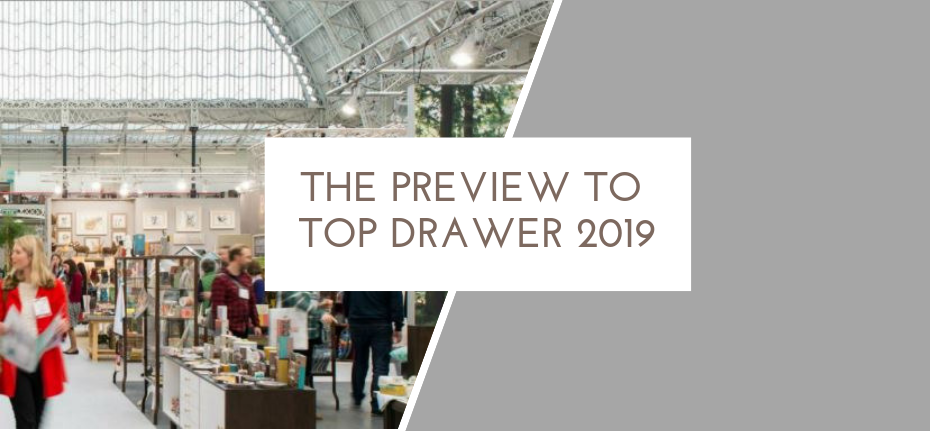 The preview to keep in your pocket for top drawer 2019